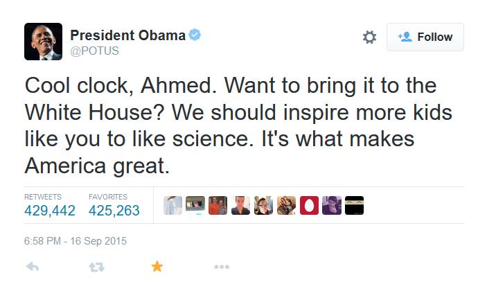 Bonito reloj, Ahmed. ¿Quieres traerlo a la casa blanca? Deberíamos inculcar a más niños como tú el gusto por la ciencia. Es lo que hace a EEUU grande