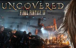 'Uncovered Final Fantasy XV' descubre todas sus armas