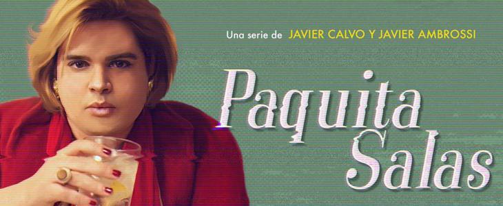 'Paquita Salas', la primera serie de Javier Calvo y Javier Ambrossi