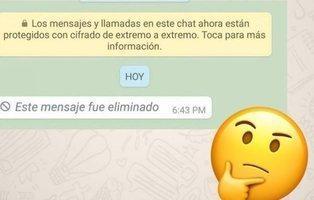 Así puedes ver un mensaje en WhatsApp si el otro usuario lo ha eliminado