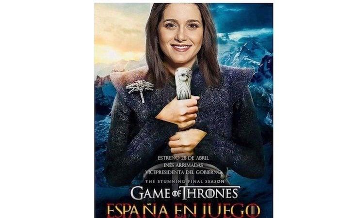 Arrimadas apareció en un cartel caracterizada como Daenerys Targaryen