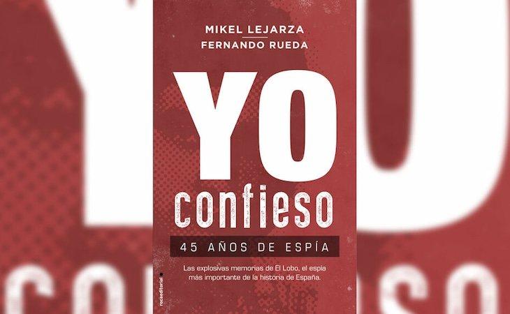 Portada del libro que cuenta las memorias de Mikel Lejarza, 'El Lobo'