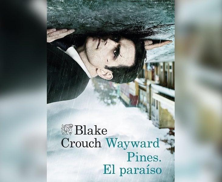 Wayward Pines: El paraíso