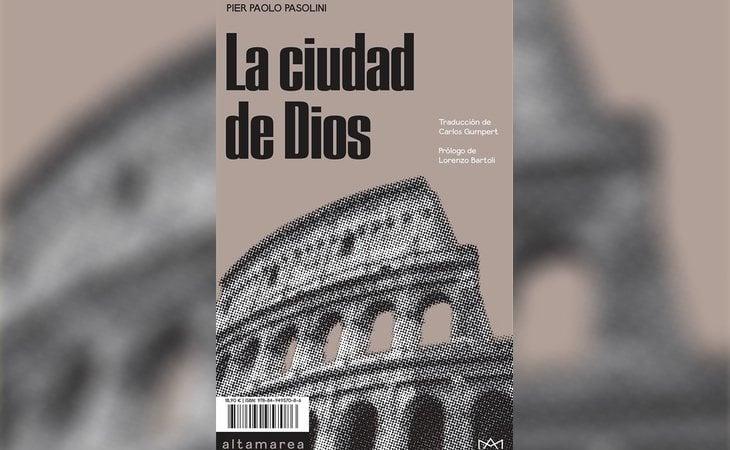 'La ciudad de Dios', de Pier Paolo Pasolini