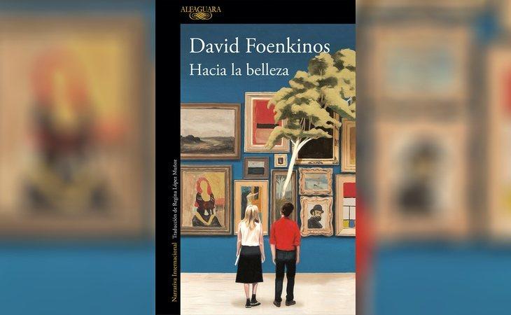 'Hacia la belleza', de David Foekinos