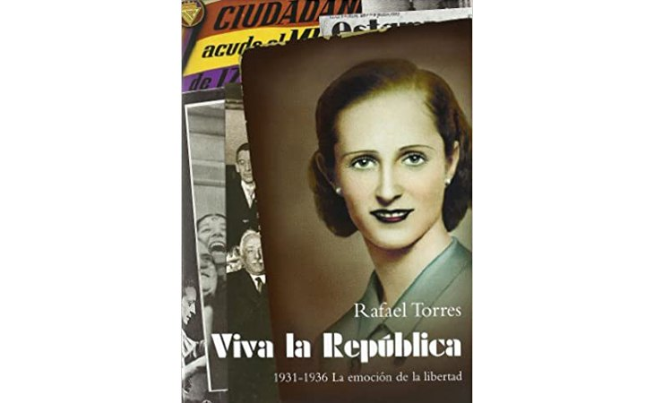 Portada de 'Viva la República. 1931-1936: La emoción de la libertad'