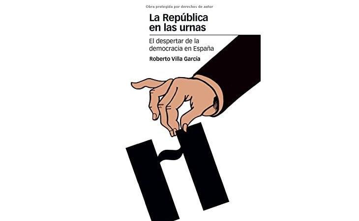Portada de 'La República en las urnas. El despertar de la democracia en España'