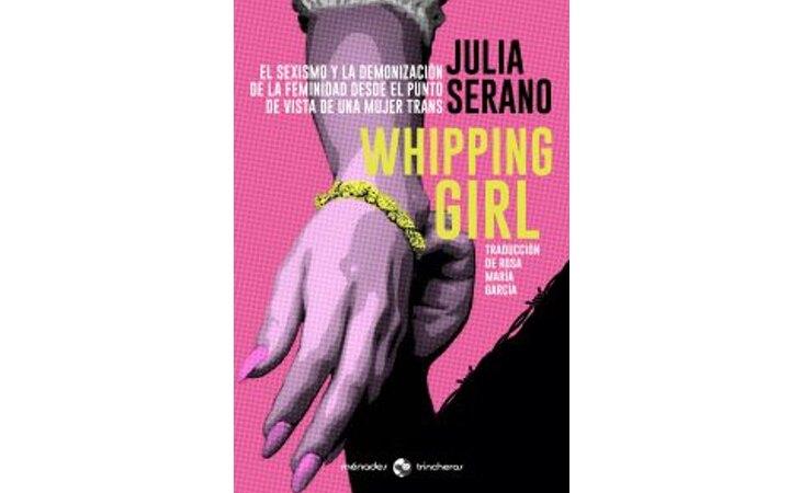 'Whipping girl', de Julia Serrano