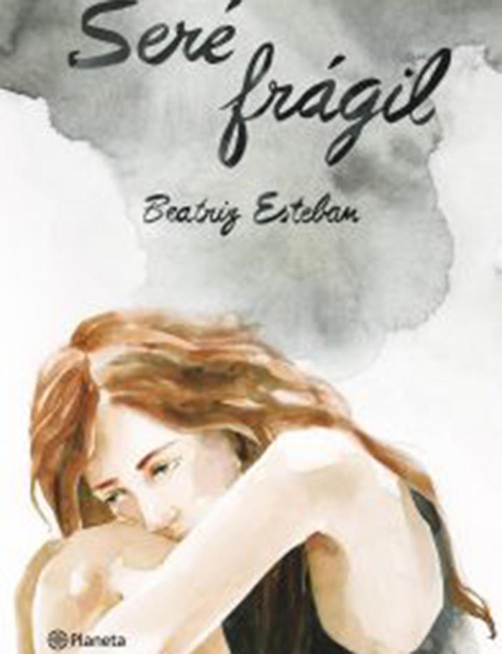 Portada de 'Seré frágil'
