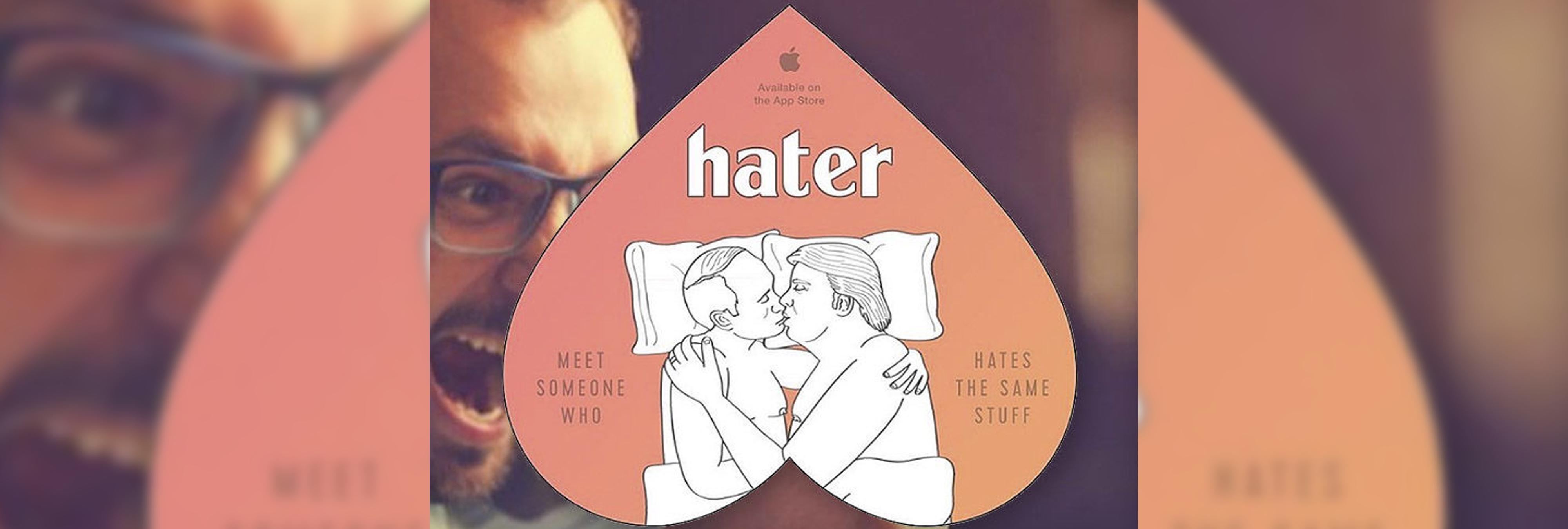 Hater, la app de contactos para personas que odian las mismas cosas
