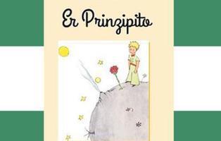Llega la edición de 'Er Prinzipito' para reivindicar el idioma andaluz