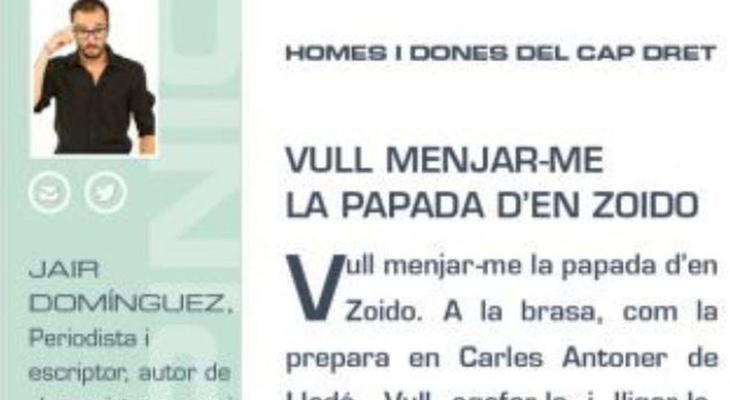 Jair Domínguez propuso comerse la cabeza de Zoido a la brasa