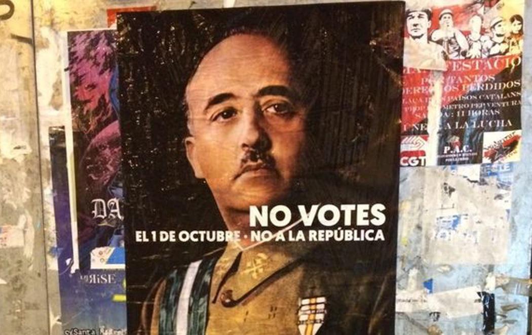 Los independentistas lanzan carteles de Franco en el aniversario del comienzo de la Guerra Civil para llamar al voto el 1-O