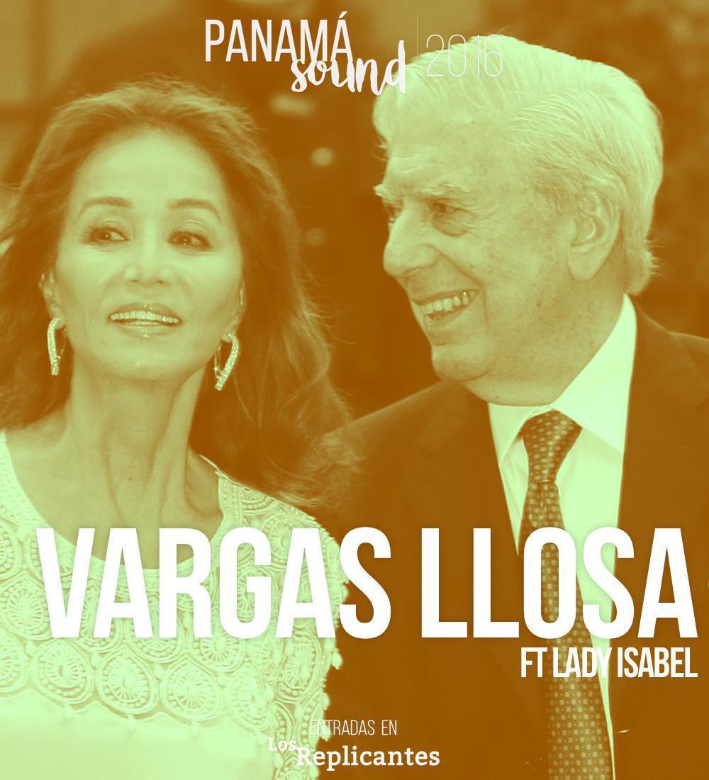 Vargas Llosa ft Lady Isabel fichan por Panamá Sound